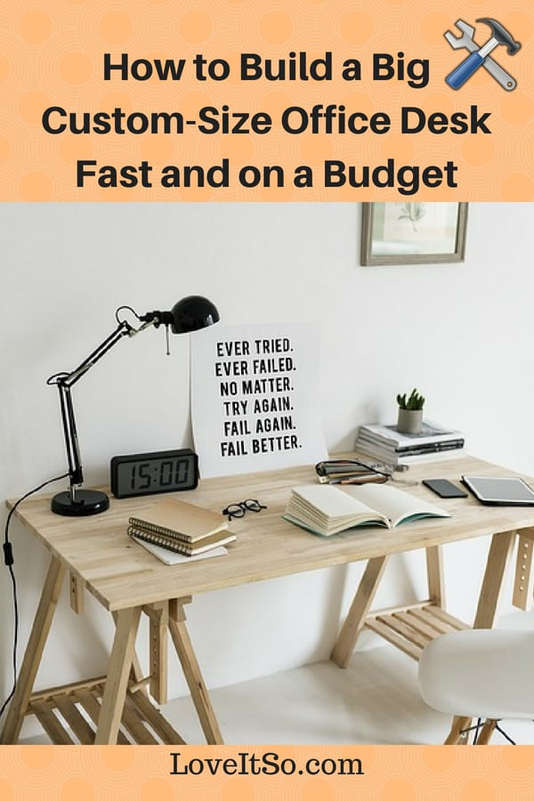 How to Build a Big Custom-Size Office Desk Fast and on a Budget