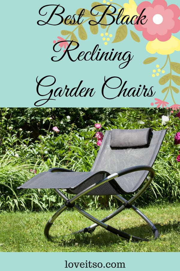 Best Black Reclining Garden Chairs
