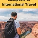 Best Carry On Backpack for International Travel